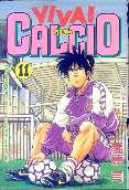 「VIVA CALCIO(ビバカルチョ)-11-」愛原司(講談社)