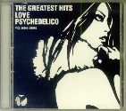「The Gratest Hits」Love Psychedelico(ビクターエンタテイメント)